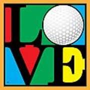 Love Golf Art Print
