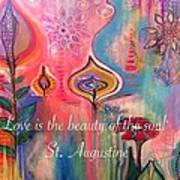 Love Is The Beauty Art Print by Robin Mead