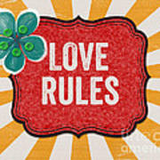 Love Rules Print by Linda Woods