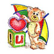 Love You Teddy Bear Art Print