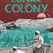 Lunar Colony Coming Soon Advertisement Print by