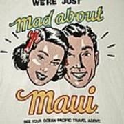 Mad About Maui Art Print