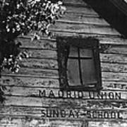 Madrid Union Sunday School Ghost Town Madrid New Mexico 1968-2008 Art Print
