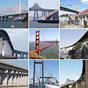 Majestic Bridges Of The San Francisco Bay Area Art Print