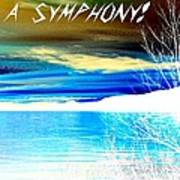 Make Life A Symphony Art Print