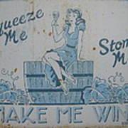 Make Me Wine Art Print