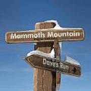 Mammoth Mountain Sign In Mono County Art Print
