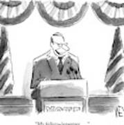 Man Stands Speaking At Podium With A Sign Art Print