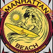 Manhattan Beach California Surfing Art Print by Larry Butterworth