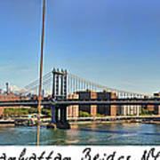 Manhattan Bridge Nyc Art Print