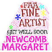 Margaret Get Well Soon Art Print