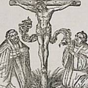 Martin Luther And Frederick IIi Of Saxony Kneeling Before Christ On The Cross Art Print