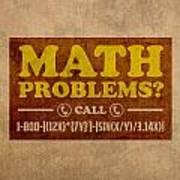 Math Problems Hotline Retro Humor Art Poster Art Print by Design Turnpike