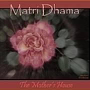 Matri Dhama Rose Design Art Print