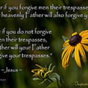 Matthew 6 14-15 Forgiveness Art Print