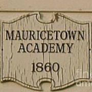 Mauricetown Academy Sign  Art Print