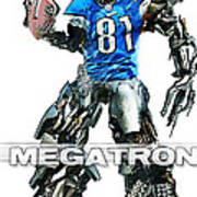 Megatron-calvin Johnson Art Print