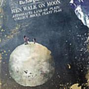 Men Walk On Moon Astronauts Art Print