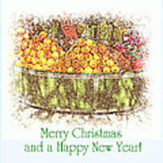 Merry Christmas And A Happy New Year - Fruit And Flowers In The Snow - Holiday And Christmas Card Art Print