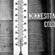 Minnesota Cold Art Print