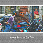 Monkey Sunday In Old Town Art Print