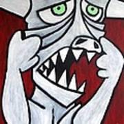 Monsters Afaid Of Monsters Art Print
