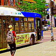 Montreal Bus Scenes Catching The 97 Bus Pontiac Corner Mont Royal Urban Montreal Art Carole Spandau Art Print