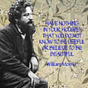 Morris Quotation About Art Art Print