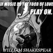 Music The Food Of Love Art Print