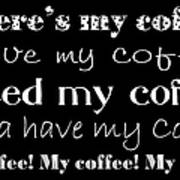 My Coffee Art Print