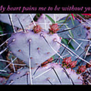 My Heart Pains Me To Be Without You 7 Art Print