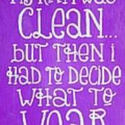 My Room Was Clean Purple Art Print