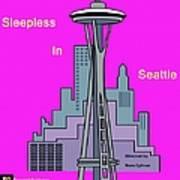 My Sleepless In Seattle Movie Poster Art Print