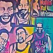 Nba Nuthin' But Africans Art Print by Tony B Conscious