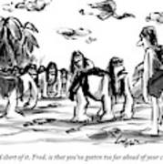 Neanderthal Speaks To An Upright Man As A Group Art Print