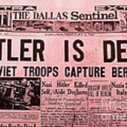 News From The Past Hitler Is Dead Art Print
