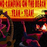 No Camping On The Beach Art Print