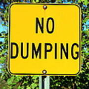 No Dumping Sign Art Print