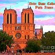 Notre Dame Cathedral Poster Art Print
