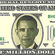 Obama Million Dollar Bill Art Print
