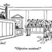 Objection Sustained Art Print