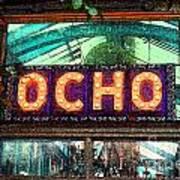 Ocho San Antonio Restaurant Entrance Marquee Sign Fresco Digital Art Art Print