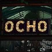 Ocho San Antonio Restaurant Entrance Marquee Sign Poster Edges Digital Art Art Print