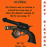 Ok Corral 12 Of 16 Happy Bithday Art Print