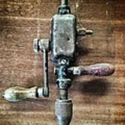 Old Manual Drill Art Print