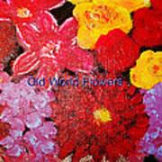 Old World Flowers  Art Print