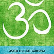 Om Asato Ma Sadgamaya Art Print by Linda Woods