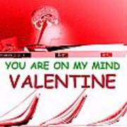 On My Mind Valentine Art Print