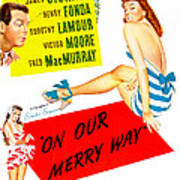 On Our Merry Way, Us Poster, Dorothy Art Print