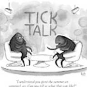 On Tick Interviews Another On A Talk Show Called Art Print